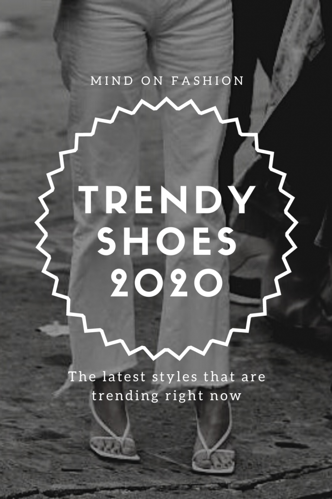 7 Trendy Must Have Shoes That You Should Buy